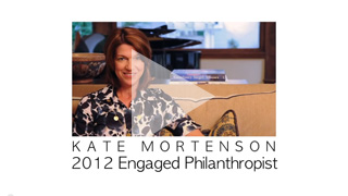 Kate Mortenson Receives Engaged Philanthropist Award