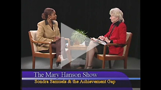 Sondra Samuels on the Achievement Gap (The Mary Hanson Show)